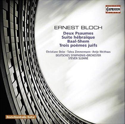 Bloch – Two Psalms & Suite Hébraïque