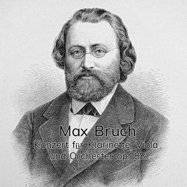 Bruch – Konzert für Klarinette, Viola und Orchester op. 88